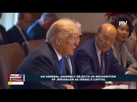 GLOBAL NEWS: U.N. general assembly rejects U.S. recognition of Jerusalem as Israel's Capital