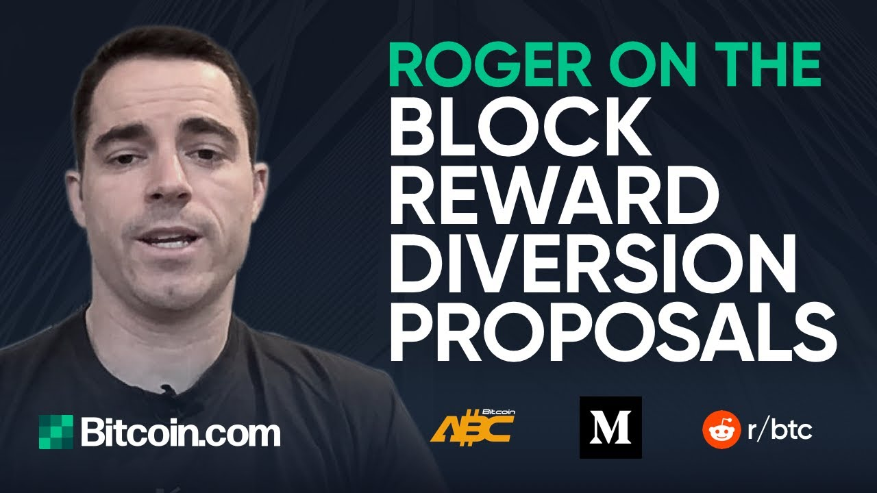 Bitcoin.com's stance on the recent block reward diversion proposals 4