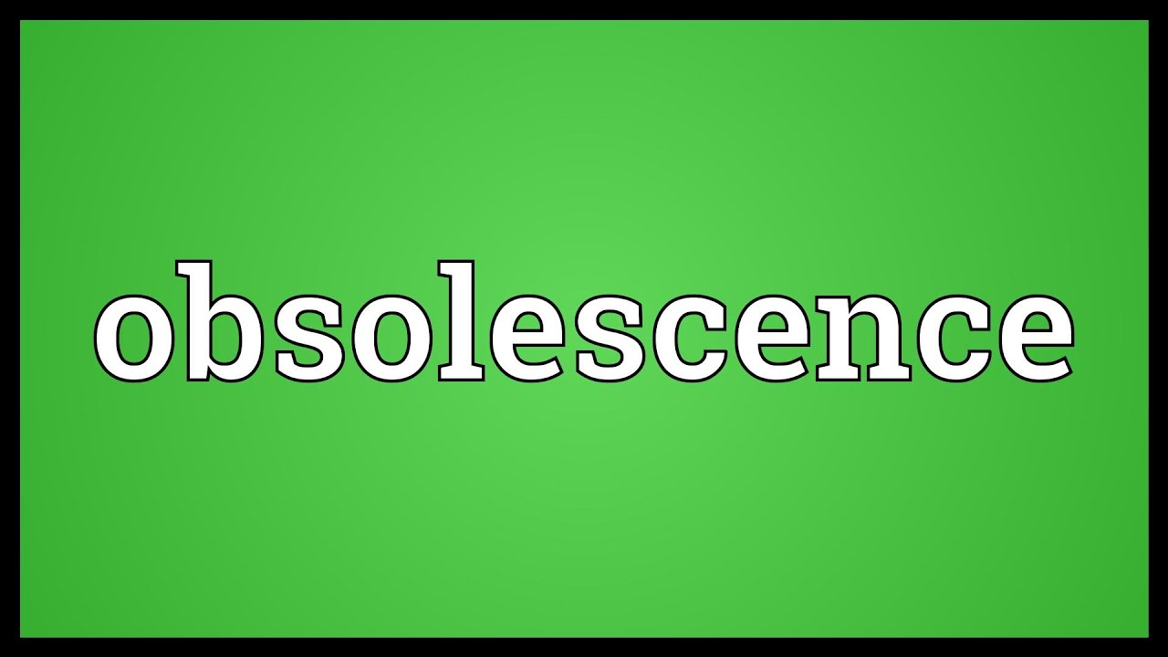 Obsolescence Meaning - YouTube