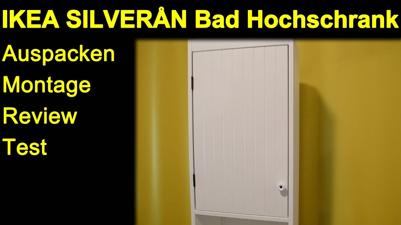 Ikea Silveran Bad Hochschrank Auspacken Montage Review Test