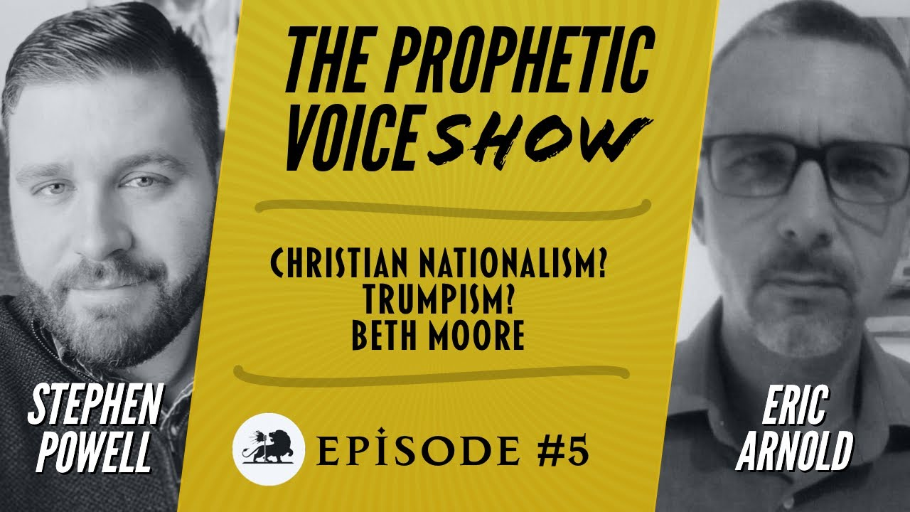 The Prophetic Voice Show | Ep.5 | Stephen Powell & Eric Arnold