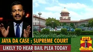 Jayalalithaa DA Case : Supreme Court Likely to Hear Plea on Bail