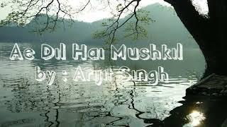 Ae dil hai mushkil lirik dan terjemahan Lagu india romantis