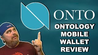 Ontology ONTO Mobile Wallet Review & Walkthrough