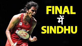 BWF World Championships: PV Sindhu reaches final for the third successive time