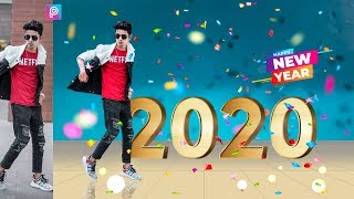 Happy New Year 2020 Best Photo Editing In PicsArt App Happy New Year Special Editing In Mobile