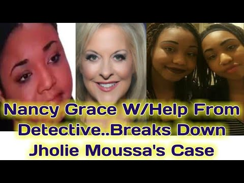 Nancy Grace & Detective Analysis Of Jholie Moussa's Case