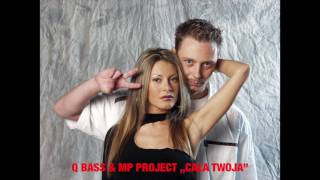 Q BASS & MP PROJECT