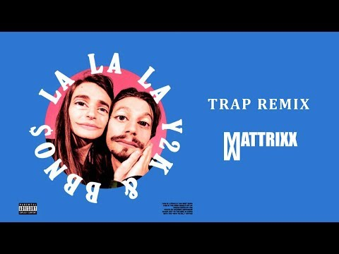 Bbno$ & Y2K - Lalala (Mattrixx Remix)