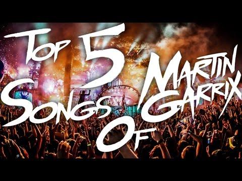 Top 5 Songs Of Martin Garrix #No1-DJ