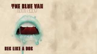 Watch Blue Van Beg Like A Dog video