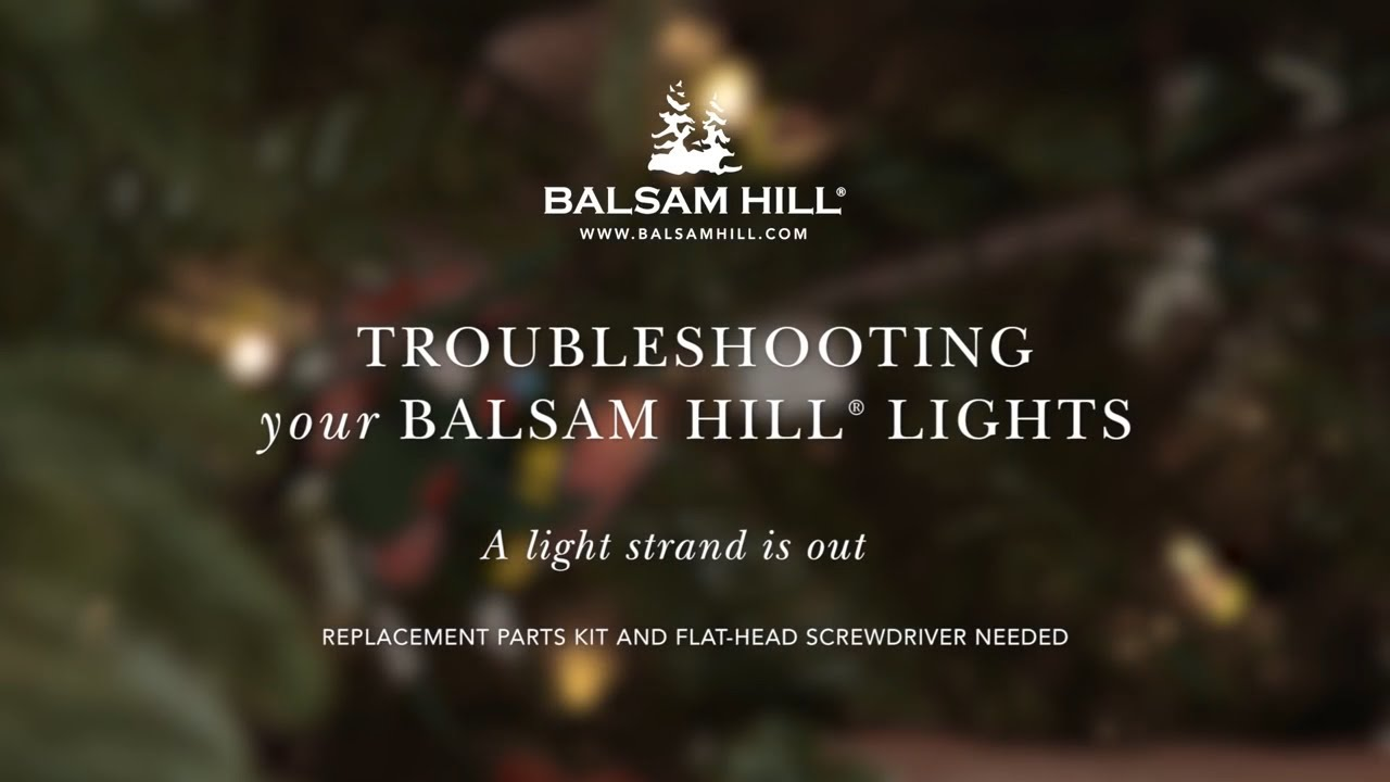 Troubleshooting Your Light Strand from Balsam Hill™ - YouTube