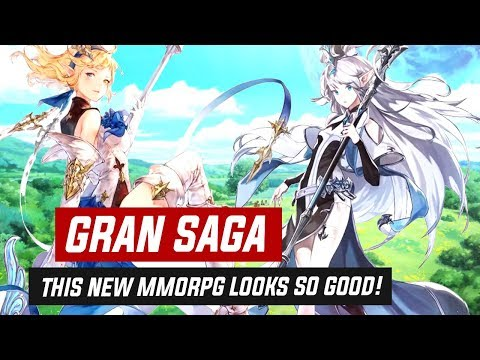GRAN SAGA LOOKS SO GOOD! New Upcoming Anime MMORPG!