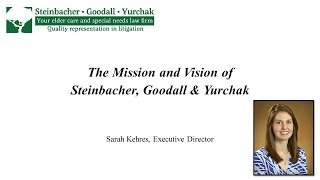 Sarah Kehres: The Mission and Vision of Steinbacher, Goodall & Yurchak