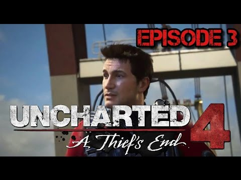 Uncharted 4 - The Malaysia Job (Episode 3)