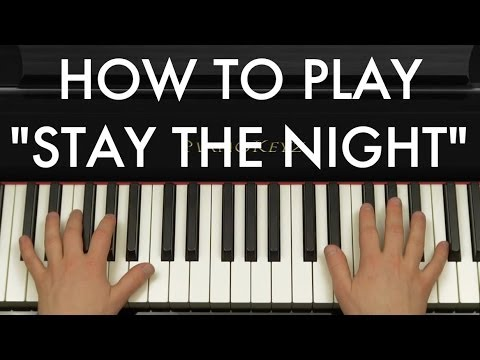 How to Play Stay The Night by Zedd ft. Hayley Williams on Piano