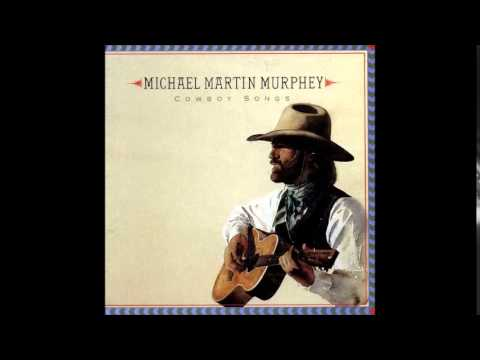 The Streets of Laredo - Michael Martin Murphy