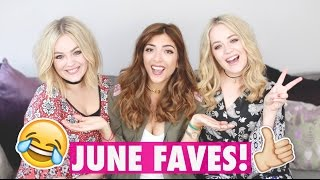 JUNE FAVES WITH LUCY & LYDIA! | Amelia Liana