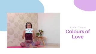 Kids Yoga - Colours of Love