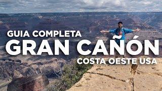 Gran Cañón del Colorado guía completa. Costa Oeste USA