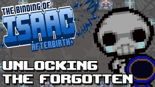 UNLOCKING THE FORGOTTEN! :: Binding of Isaac Afterbirth+ [Booster Pack 5]