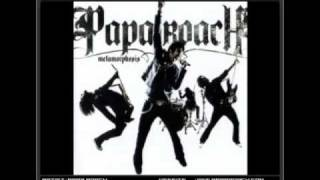 Papa Roach - Hollywood Whore [HQ & Lyrics]