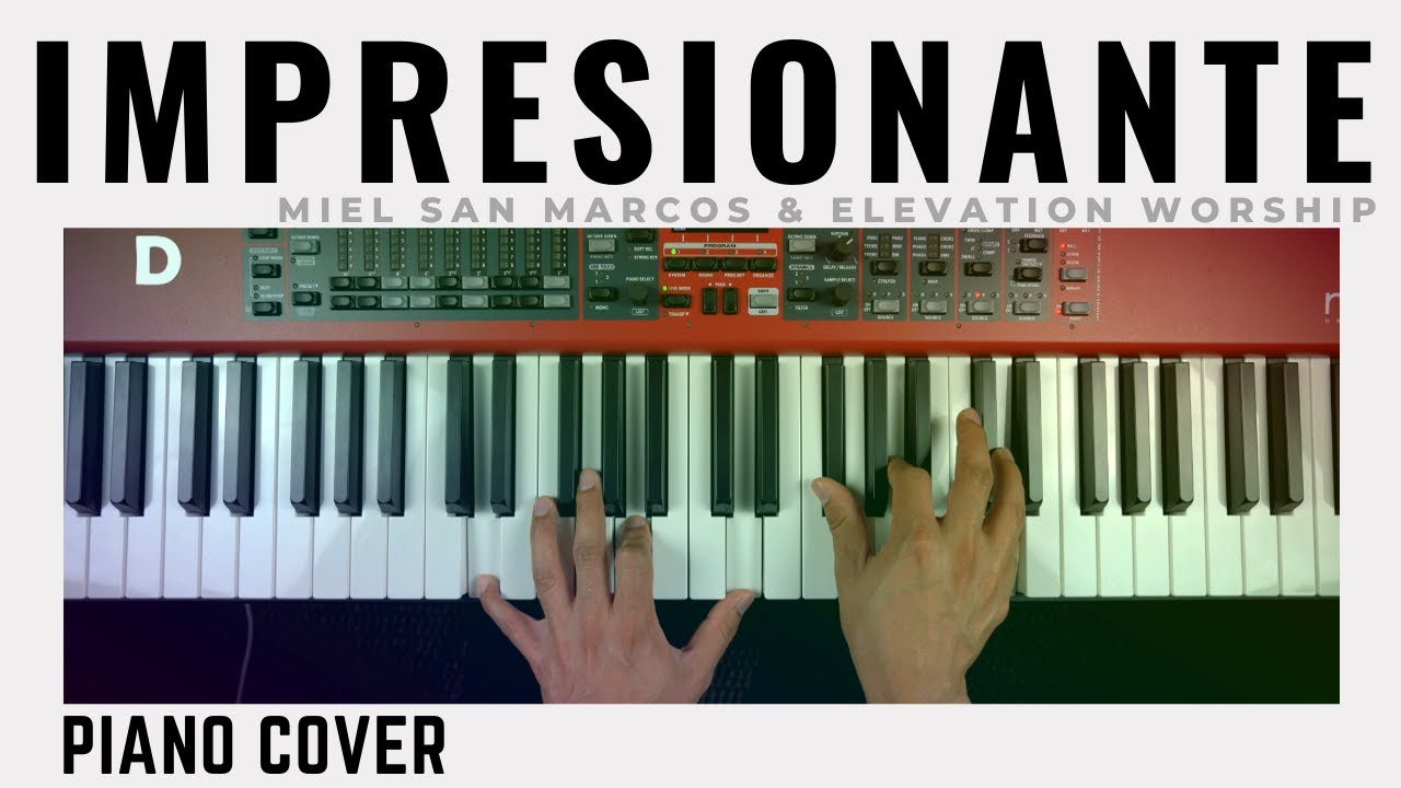 Impresionante - Miel San Marcos ft. Elevation Worship | Piano Cover