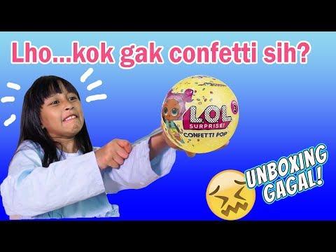 Gagal Unboxing LOL Surprise Confetti Pop, Tutupnya Gak Kebuka
