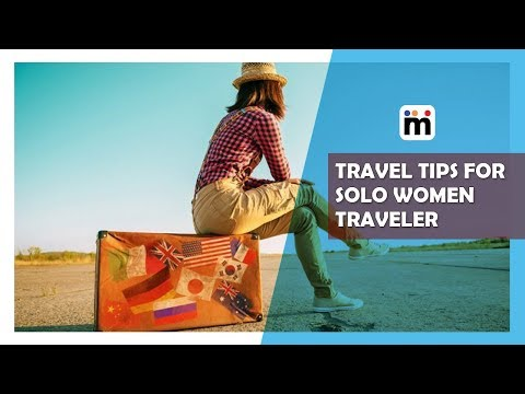 Here are Some Travel tips for solo Women Traveler. Check it out | Mijaaj Lifestyle