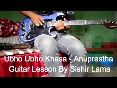 Ubho Ubho Khasa Anuprastha - Guitar Lesson By Sishir Lama
