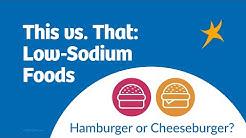 This vs That: Low-Sodium Foods