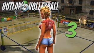 Outlaw Volleyball - Part 3 - Double Dingle