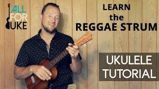 Reggae Ukulele Strumming - BEGINNER FRIENDLY