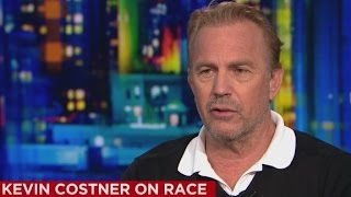 Kevin Costner takes on the issue of race in America
