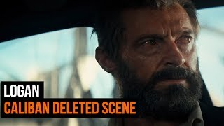 Logan Caliban Deleted Scene