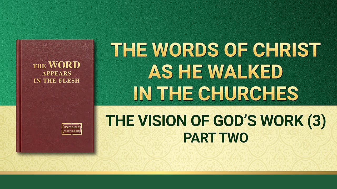 """The Word of God   """"The Vision of God's Work (3)"""" (Part Two)"""