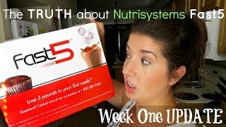 The TRUTH About Nutrisystem Fast5 : Week One UPDATE