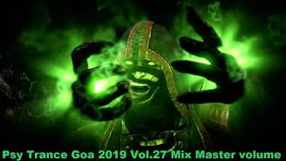 Psy Trance Goa 2019 Vol 27 Mix Master volume