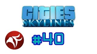 PyroFalkon plays Cities Skylines Ep 40 - Satellite Villages