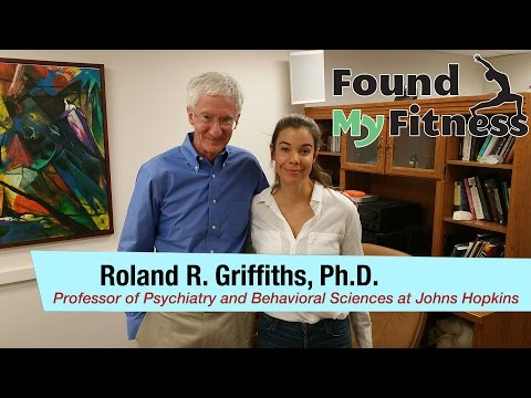 Roland Griffiths, Ph.D. on Psilocybin,  Psychedelic Therapie