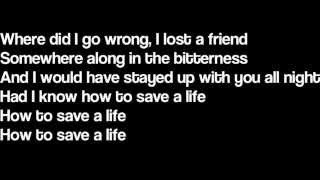 How To Save A Life  The Fray (Lyrics)
