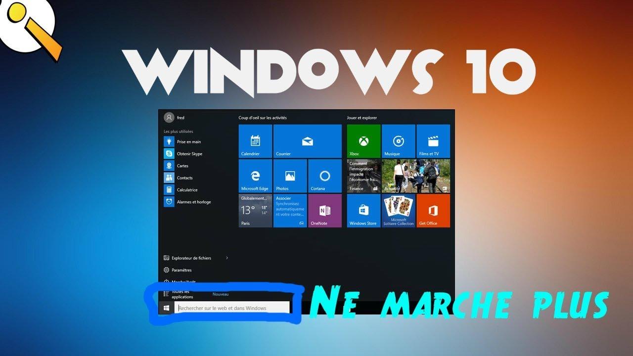 Windows 10 Reparer Une Barre De Recherche Qui Ne Fonctionne Plus