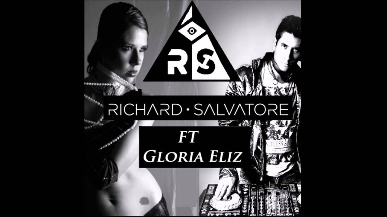 Richard Salvatore FT  Gloria Eliz - Ya va empezar la fiesta(Deep House)