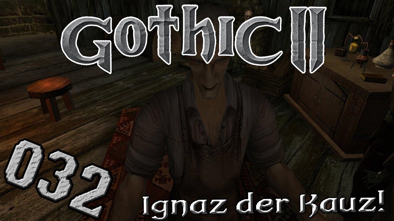 Gothic 2 DndR #032   Ignaz Experiment & Händler toleranz