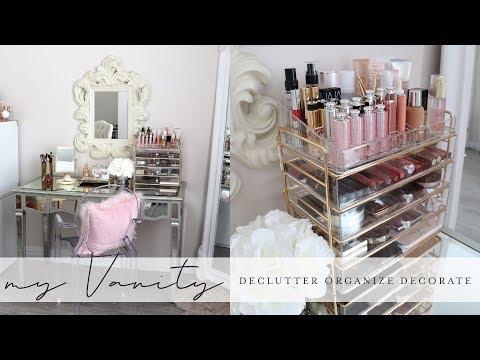 Declutter Organize Decorate - My Vanity