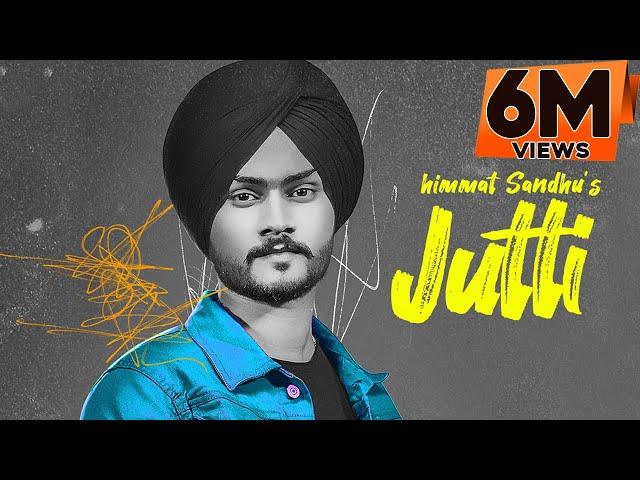 JUTTI : Himmat Sandhu (Full Song) Latest Punjabi Songs 2020 | GK Digital
