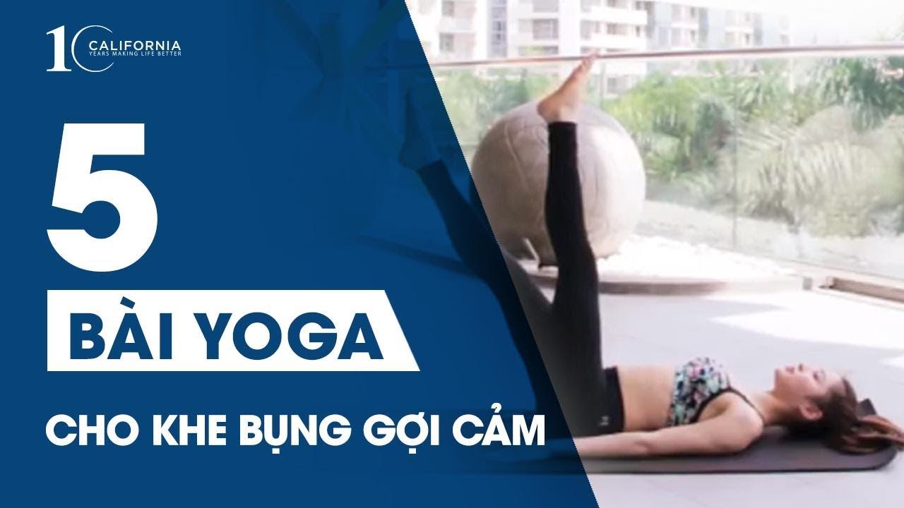 Yoga #7 - 5 bài Yoga giảm mỡ bụng cho khe bụng gợi cảm | CFYC