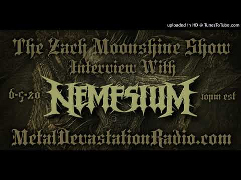 Nemesium - Interview 2020 - The Zach Moonshine Show