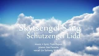 Skytsengel Sang - Schutzengel Lidd - Untertitel: L - Tom Espen + Liv Solveig Wagner