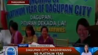 Pangasinan  Platinum Year of Dagupan City